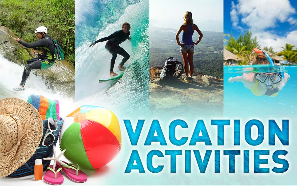 Recreation Amp Relaxation The Best Vacation Activities