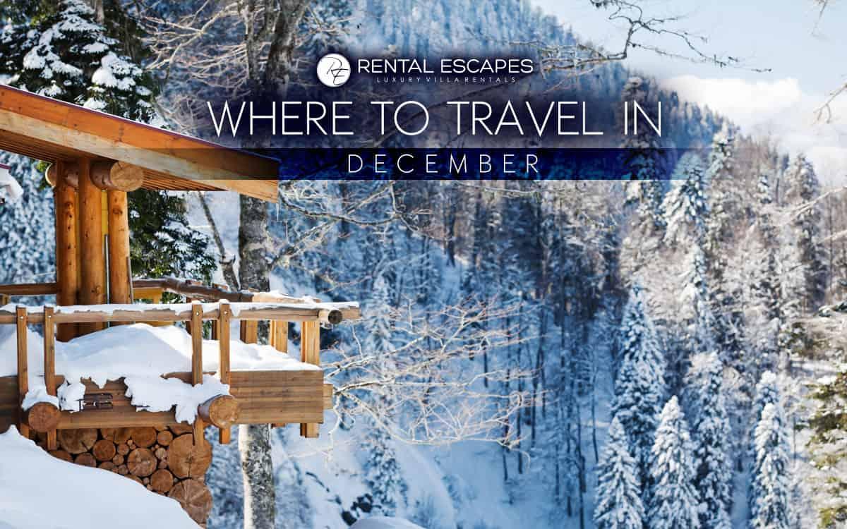 the best places to travel in december rental escapes. Black Bedroom Furniture Sets. Home Design Ideas