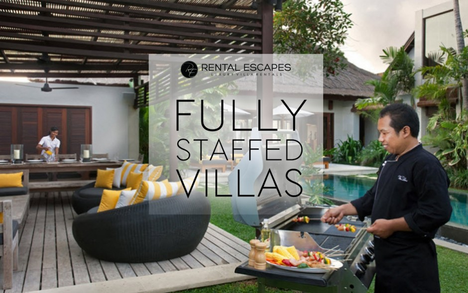 fully staffed villas