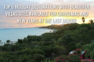 holiday destinations with beutiful villas still available for christmas and new years