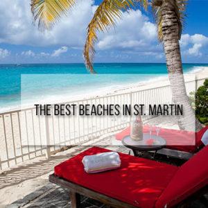 Best Beaches St. Martin