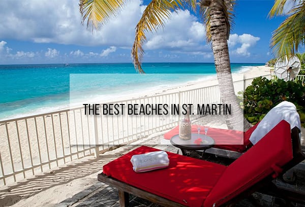 Best Beaches St. Martin