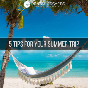 Summer Vacation Tips