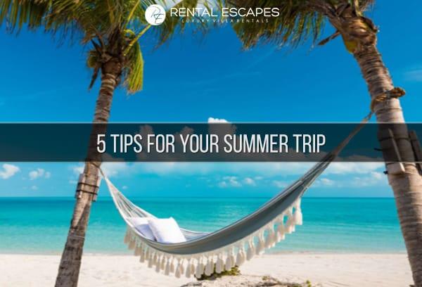Summer Vacation Tips