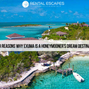 Honeymoon Destination Exuma