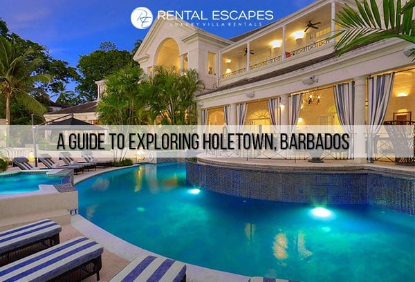 A Guide To Exploring Holetown, Barbados