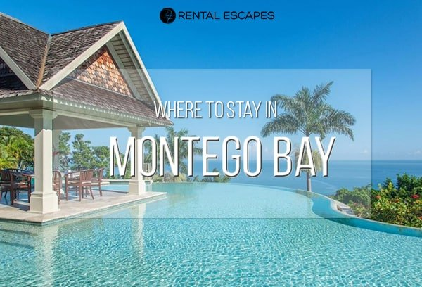 Where to Stay in Montego Bay