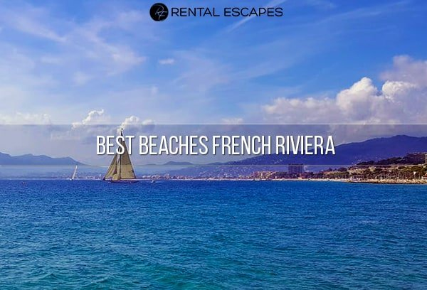 Best beaches in the French Riviera