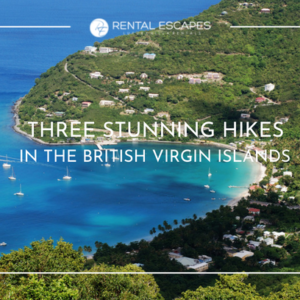 3 Stunning Hikes in the British Virgin Islands