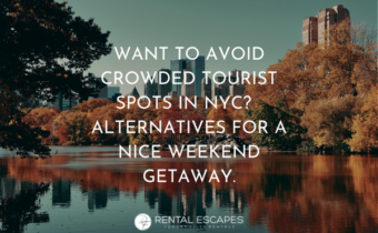 want-to-avoid-crowded-tourist-spots-in-nyc-here-are-some-alternatives-for-a-nice-weekend-gateway
