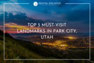 Top 5 Must-Visit Landmarks in Park City, Utah