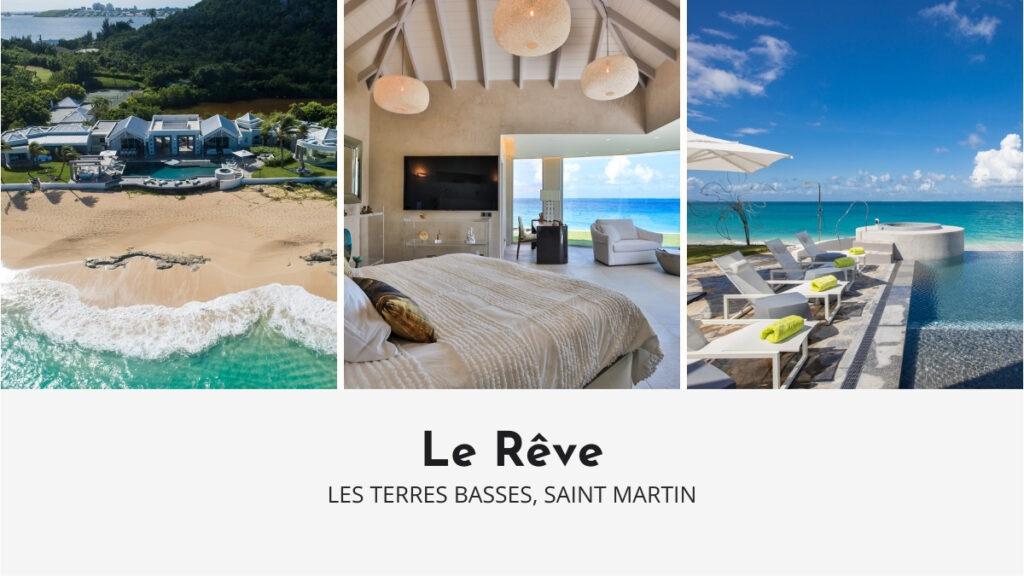 Le Reve Luxury Villa in Saint Martin