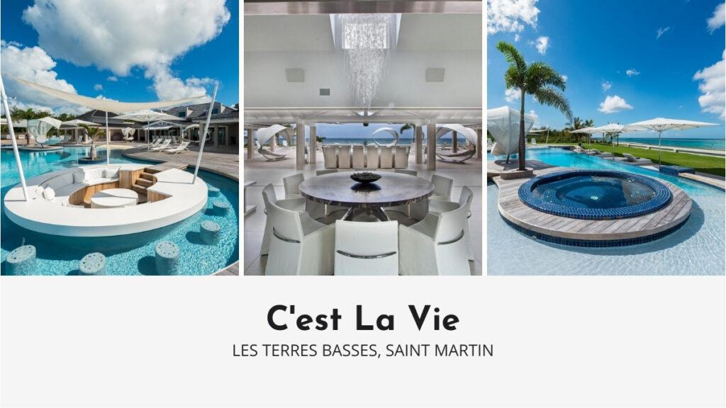 C'est La Vie Luxury Villa in Saint Martin