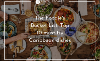 The Foodies bucket list caribbean dishes