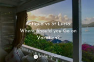 Antigua vs St Lucia - Choosing your next Caribbean Getaway!