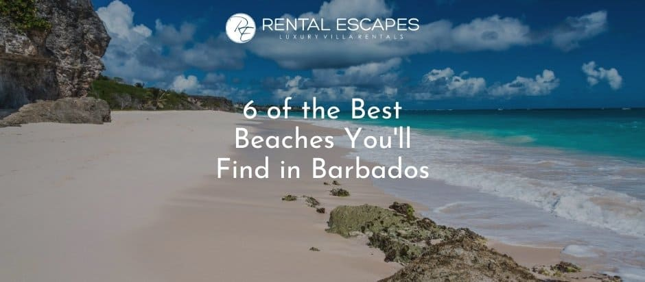 6 of the Best Beaches You'll Find in Barbados