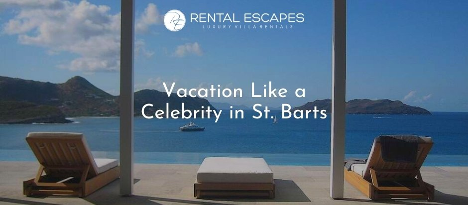 Vacation Like a Celebrity in St. Barts
