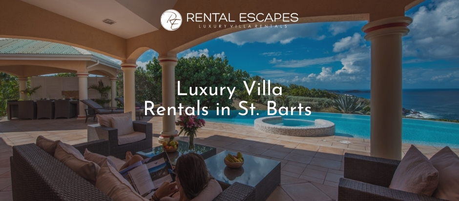Luxury Villa Rentals in St. Barts