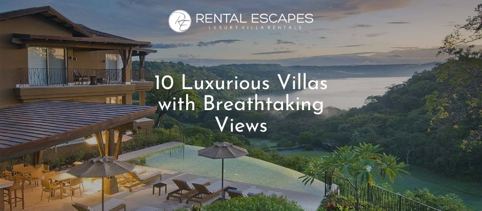 10 Luxurious Villas with Breathtaking Views