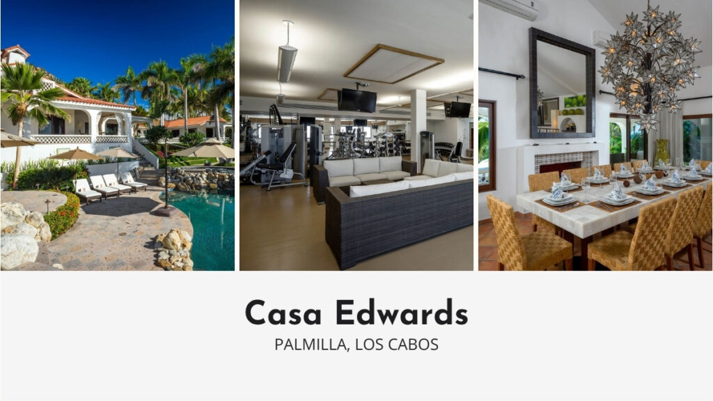 Casa Edwards in Los Cabos with Private Gym